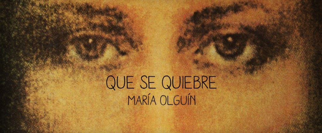 que se quiebre maria olguin cancion conversion